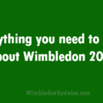 Everything you need to know about Wimbledon 2018