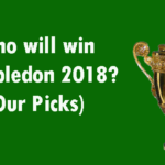 Who will win Wimbledon 2018? (Our Picks)