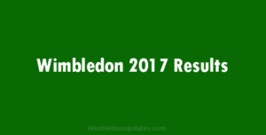 Wimbledon 2017 Results – The winner of every competition