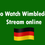How to Watch Wimbledon Live Stream online 2018 from Germany